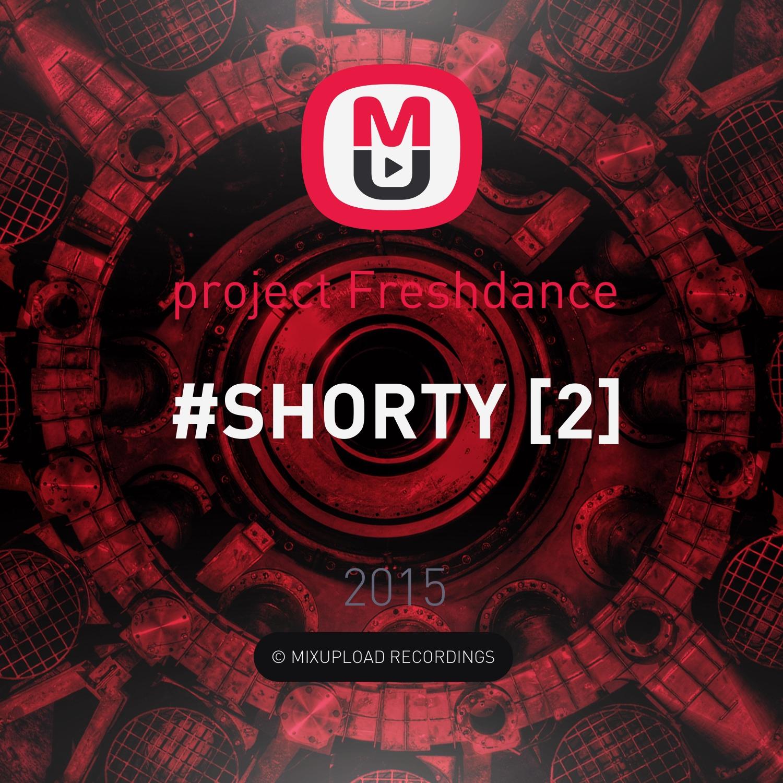 project Freshdance - #SHORTY [2] ()