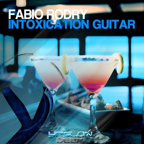 Fabio Rodry  - Intoxication Guitar (Original mix)