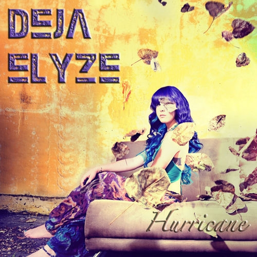Deja Slyze - Hurricane (Original mix)