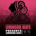 Lemonsoul Beats - Its A Dream (Original Mix)
