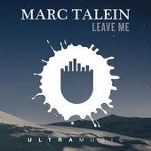 Marc Talein feat. Haidara  - Leave Me (Phaze100 Remix)