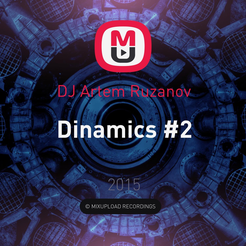 DJ Artem Ruzanov - Dinamics #2 ()