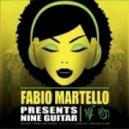 Fabio Martello - Nine Guitar (Summer Ghetto Mix)