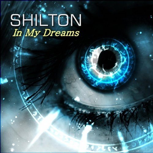 Shilton - In My Dreams (Extended Mix)