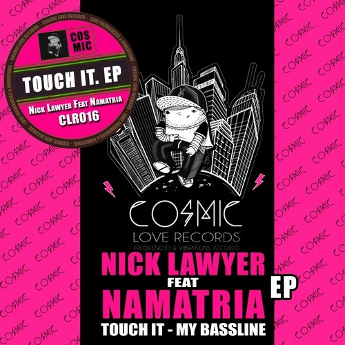 Nick Lawyer & Namatria - Touch It (Original Mix)