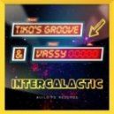 Joe K, Tiko\'s Groove, VASSY - Intergalactic (Club Mix)