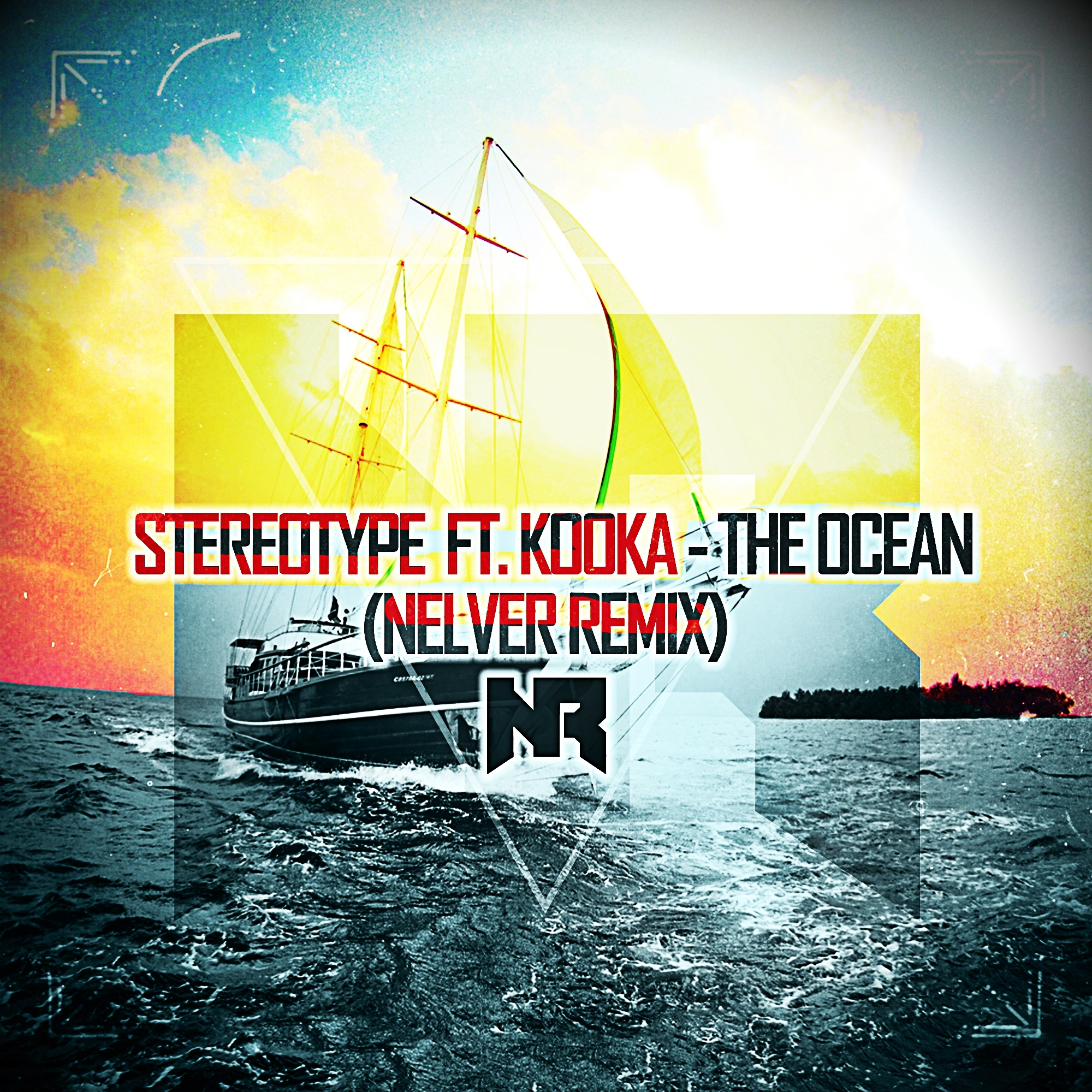 Stereotype feat. Kooka - The Ocean (Nelver Remix)