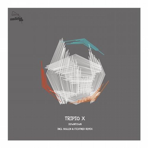 Tripio X - Downtown (Original Mix)