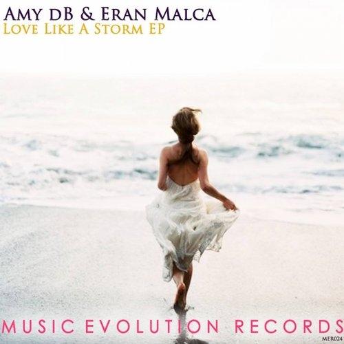 Eran Malca, Amy dB - Only One Way (Original Mix)