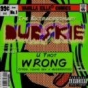 Dubskie Feat. Prose - U Thot Wrong (Produced Algeronics & YoungSex)