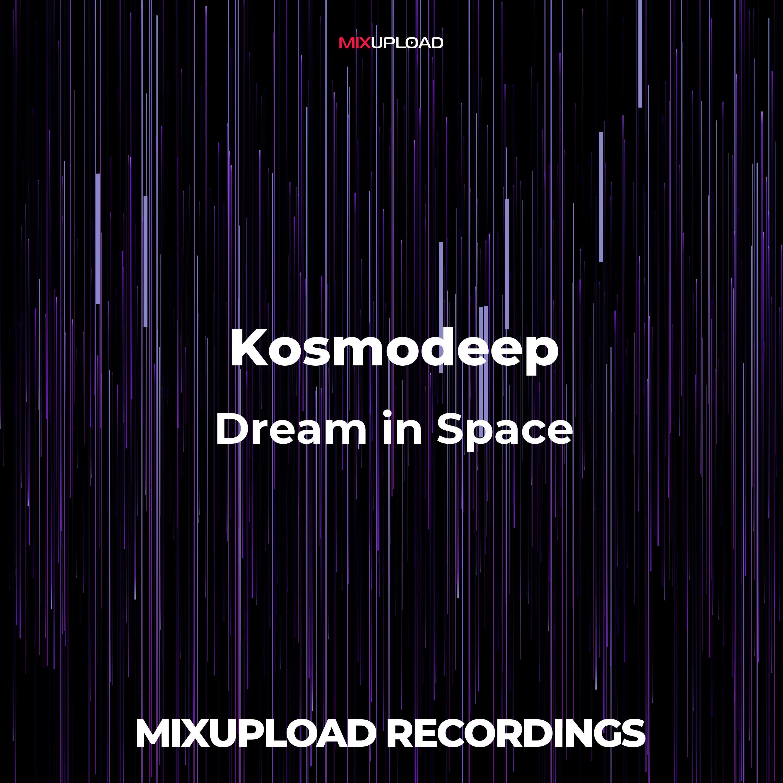 Kosmodeep - Dream (Original mix)