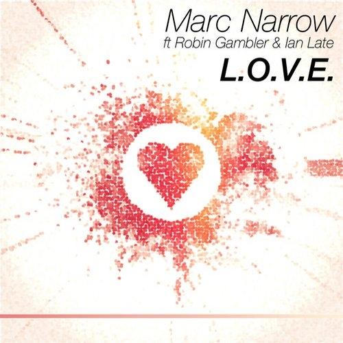Marc Narrow feat. Robin Gambler & Ian Late - L.O.V.E. (Instrumental Mix)