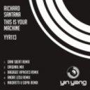 Richard Santana - This Is Your Machine (Original Mix)