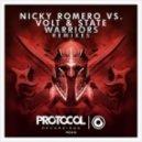 Nicky Romero vs. Volt & State - Warriors (Pegboard Nerds Remix)