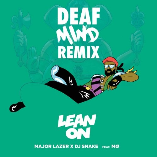 Major Lazer & DJ Snake feat. MØ   - Lean On (Benny Page Remix)