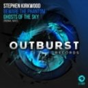 Stephen Kirkwood - Ghosts Of The Sky (Original Mix)