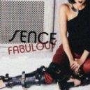 Sence - Fabulous (Original mix)