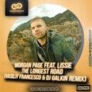 Morgan Page feat. Lissie - The Longest Road (Vasiliy Francesco & DJ Galkin Remix)