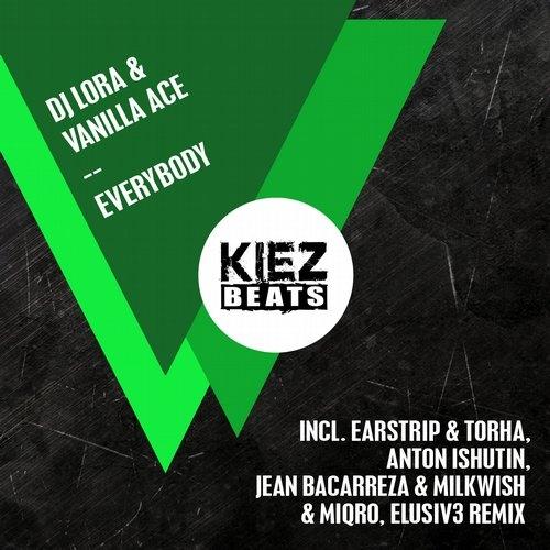Vanilla Ace, DJ Lora - Everybody (Earstrip & Torha Remix)