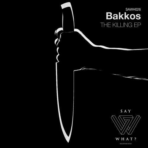 Bakkos - The Killing (Original mix)