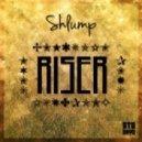 Shlump - Riser (Original mix)