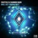 Eightfold & Shannon Davin  - Angel Dust (Original Mix)