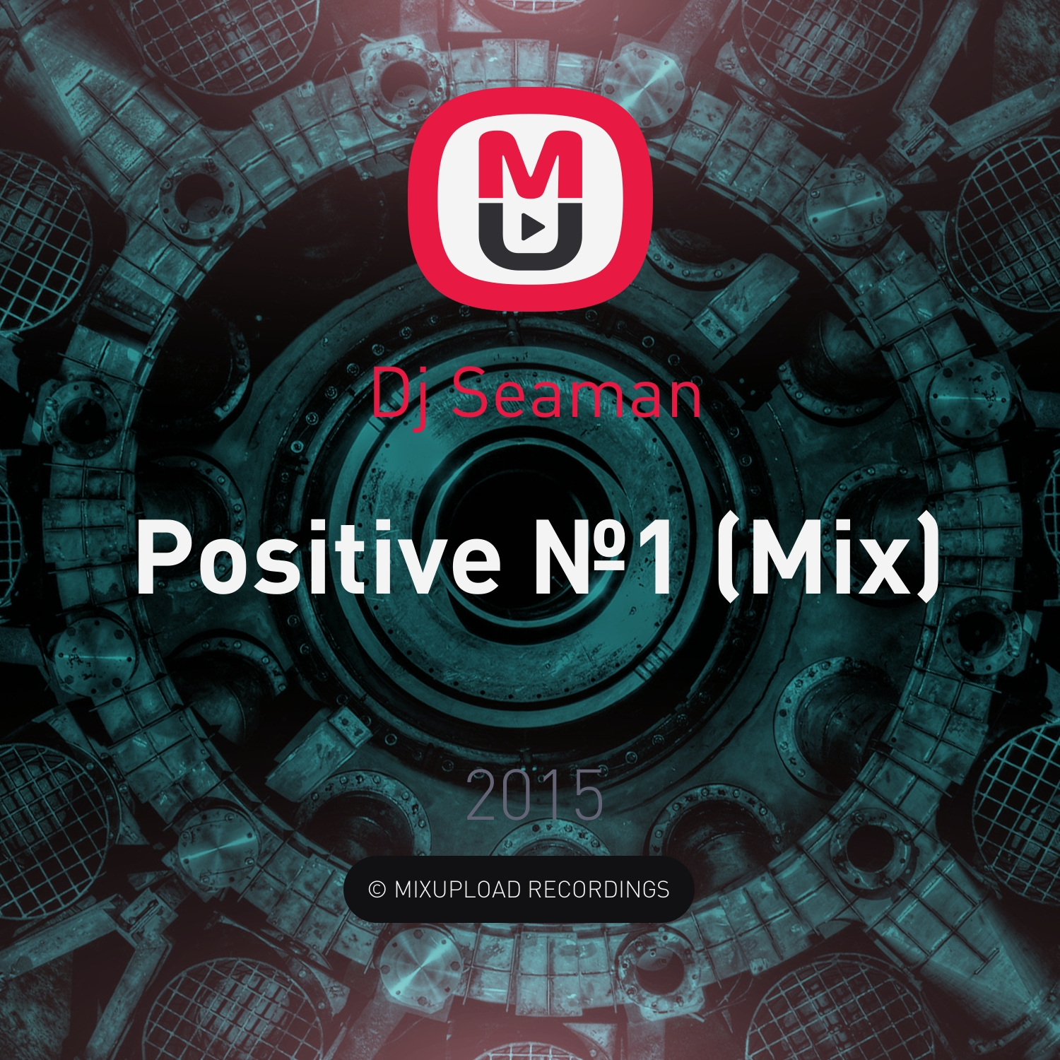 Dj Seaman - Positive №1 (Mix)