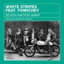 White Stripes feat. Fomichev - Seven Nation Army (1963 Elephants Mix)