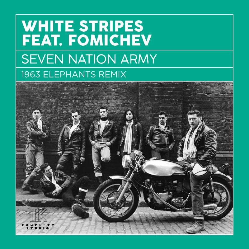 White Stripes feat. Fomichev - Seven Nation Army (1963 Elephants Mix)