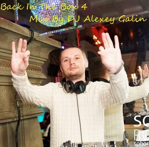 DJ Alexey Galin - Back In The Box 4 ()