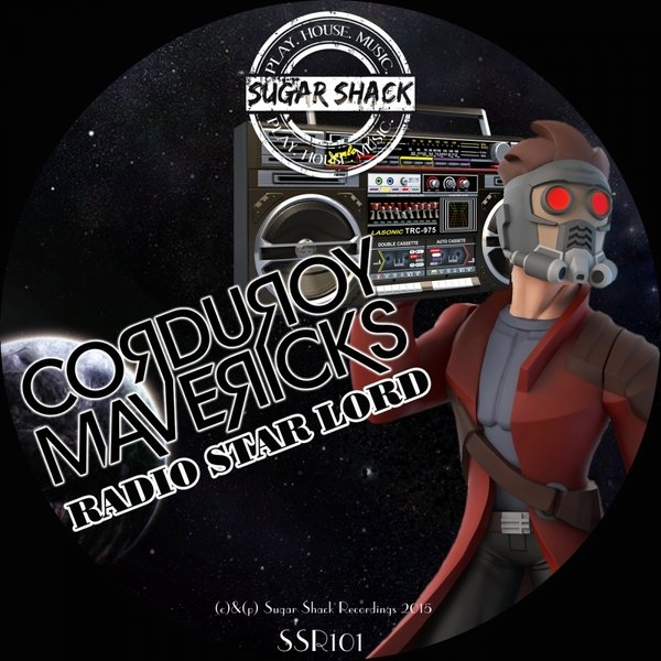 Corduroy Mavericks - Radio Star Lord (Original mix)