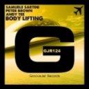 Samuele Sartini, Peter Brown, Andy Tee - Body Lifting (Original Mix)