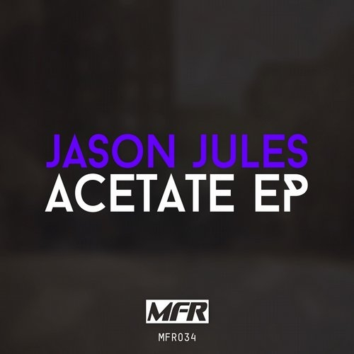 Jason Jules - Acetate (Original mix)