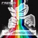 Max Vertigo - Soys (Original Mix)