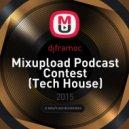 djframoc - Mixupload Podcast Contest (Tech House)