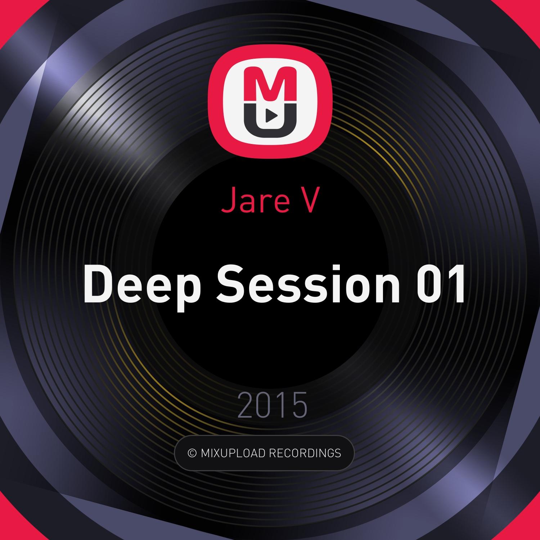 Jare V - Deep Session 01 ()