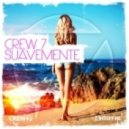 Crew 7 - Suavemente (Cuba Club Remix)