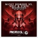 Nicky Romero & Volt & State - Warriors (Syn Cole Remix)