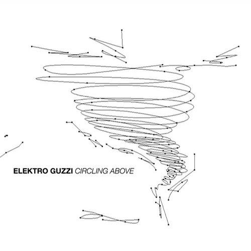 Elektro Guzzi - Circle One (Original mix)