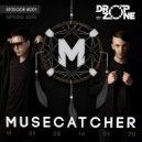 Dropzone - Musecatcher Podcast (#001)
