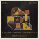Gramatik feat Raekwon & Orlando Napier - Native Son (Great Dane Remix)