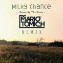 Milky Chance - Down By The River (Mario Tomich Remix)