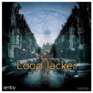 Loop Jacker - Rock The Beat (Original Mix)