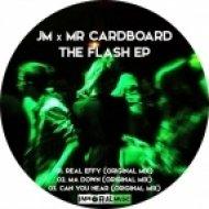 Jm & Mr Cardboard - Ma Down (Original Mix)
