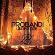 Probandi - Under Fire (Original mix)
