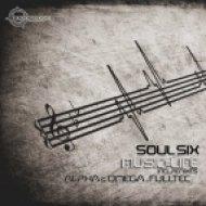 Soul Six - Music = Life (Fulltec Remix)