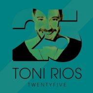 Toni Rios - Believing (Original Mix)