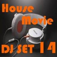 "House Movie # 14 - The DJ Set House of ""Movie Disco"" facebook page mixed by MaxDJ (Live Setg)"