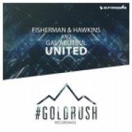 Gal Abutbul, Fisherman & Hawkins - United (Original Mix)
