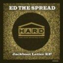 Ed The Spread - Survival (Original)